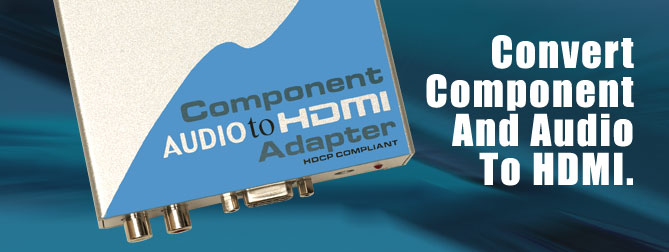 Component Audio to HDMI Adapter - EXT-COMPAUD-2-HD
