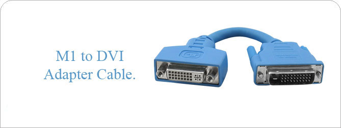 M1 to DVI Adapter Cable