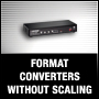 FORMAT CONVERTERS WITHOUT SCALING