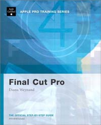 Apple Pro Training Series: Final Cut Pro 4, Weynan
