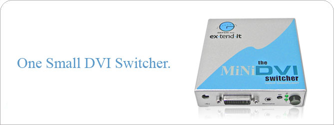 Mini DVI Switcher  - EXT-MiniDVI-241N